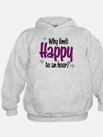 Limit Happy Hour? Hoodie