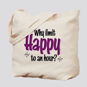 Limit Happy Hour? Tote Bag