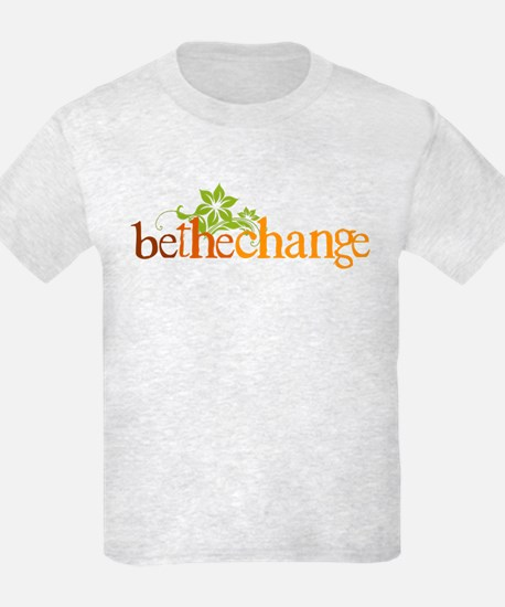 Be the change - Earthy - Floral T-Shirt