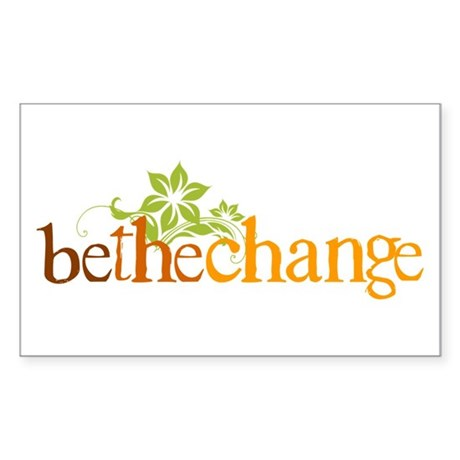 Be the change - Earthy - Floral Sticker (Rectangle