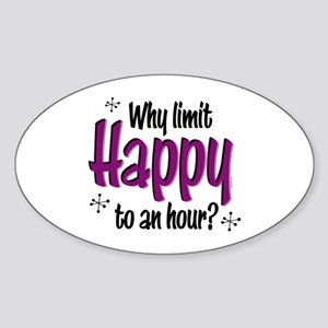 Limit Happy Hour? Oval Sticker