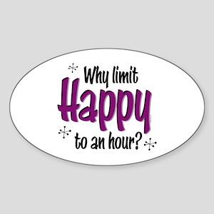 Limit Happy Hour? Oval Sticker