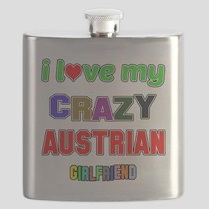 I Love My Crazy Austrian Girlfriend Flask