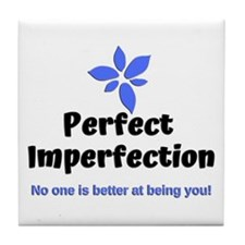 Perfect Imperfection Tile Coaster