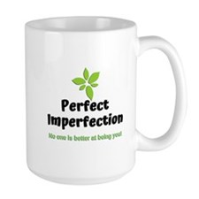 Perfect Imperfection Mugs