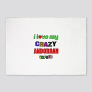 I Love My Crazy Andorran Girlfriend 5'x7'Area Rug