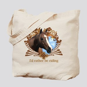 I'd Rather Be Riding Tote Bag