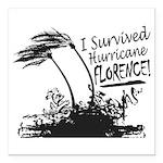 I Survived Hurricane Florence Square Car Magnet 3