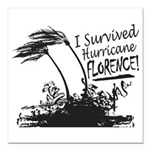 "I Survived Hurricane Florence Square Car Magnet 3"""