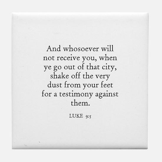 LUKE  9:5 Tile Coaster