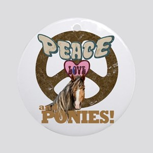 Peace Love and Ponies Ornament (Round)