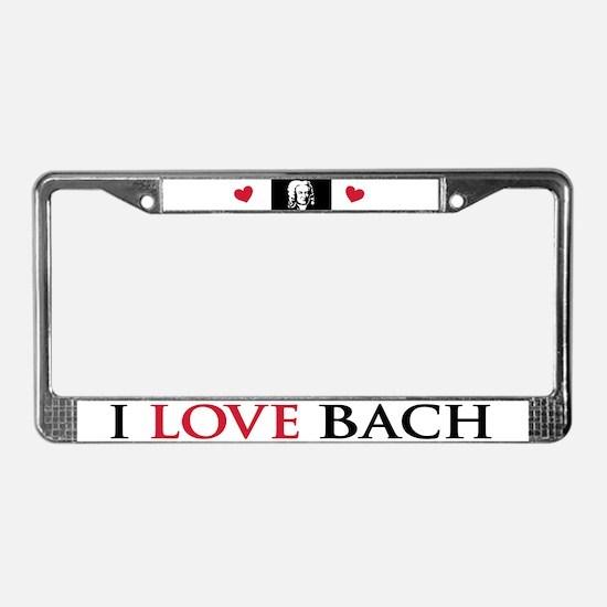I Love Bach License Plate Frame