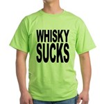 Whisky Sucks Green T-Shirt