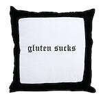 gluten sucks Throw Pillow
