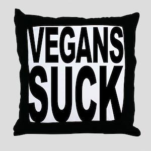 Vegans Suck Throw Pillow