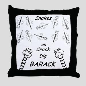 Snakes on Crack Dig Barack Throw Pillow
