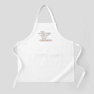 I am a Librarian! BBQ Apron