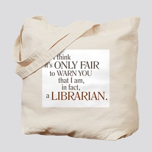 I am a Librarian! Tote Bag