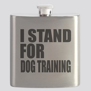 I Stand For Dog Training Flask