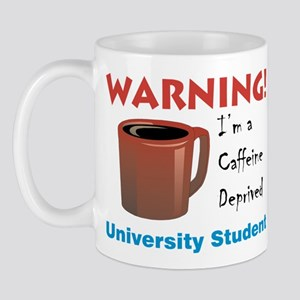 """Caffeine Deprived University"" On Front of Mug"