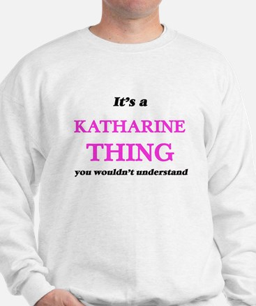 It's a Katharine thing, you wouldn& Jumper