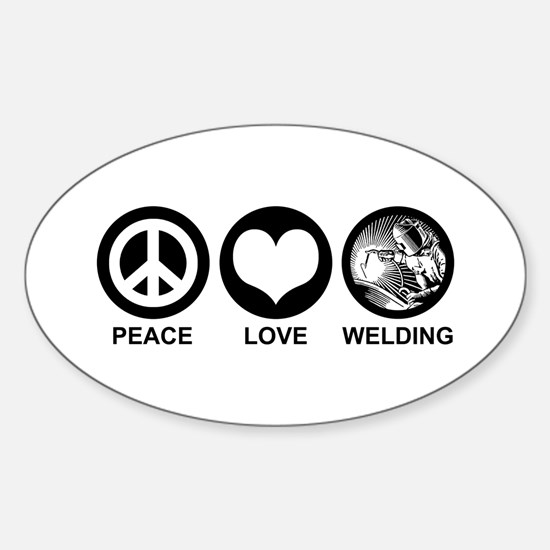 Peace Love Welding Oval Decal