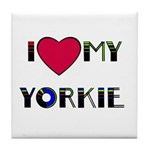LOVE MY YORKIE Tile Coaster