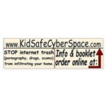 Kid Safe Cyberspace Bumper Sticker