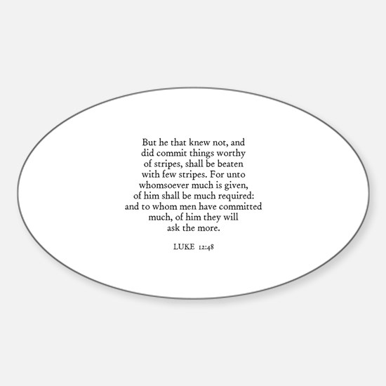 LUKE 12:48 Oval Decal