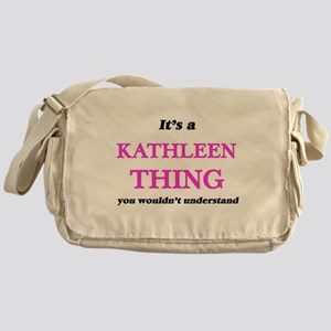 It's a Kathleen thing, you would Messenger Bag