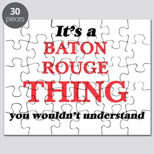 It's a Baton Rouge Louisiana thing, you Puzzle