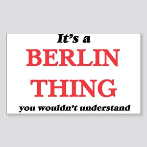 It's a Berlin Germany thing, you would Sticker