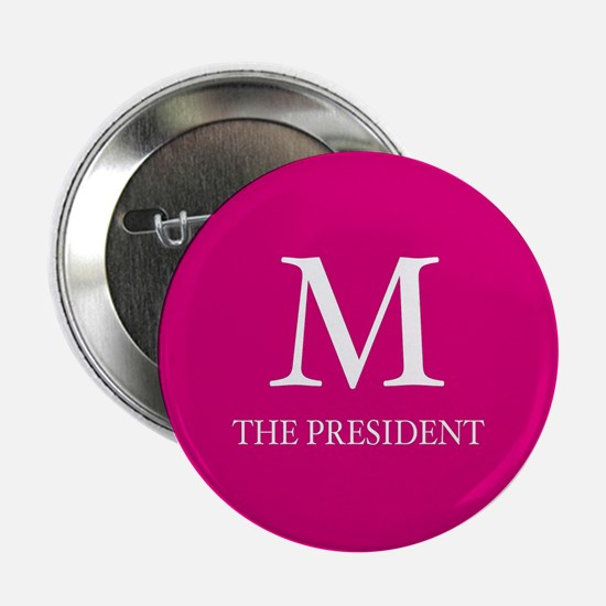 M The President Buttons