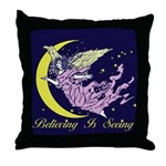 Believing Is Seeing Throw Pillow