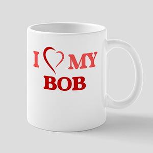 I love my Bob Mugs