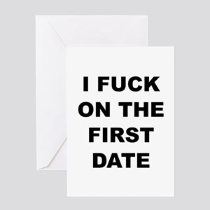 I fuck on the first date greeting cards cafepress i fuck on the first date greeting card m4hsunfo