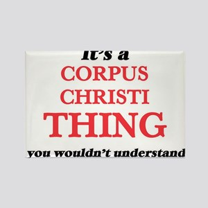 It's a Corpus Christi Texas thing, you Magnets