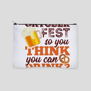 Funny Oktoberfest Beer T-Shirt So You T Makeup Bag