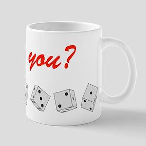 Do you? Mug