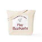 Play Buzkashi Tote Bag