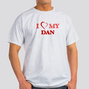 I love my Dan T-Shirt