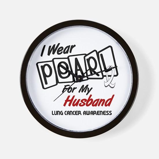 I Wear Pearl For My Husband 8 Wall Clock