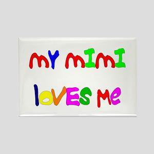 My Mimi Loves Me! (Croobie) Rectangle Magnet
