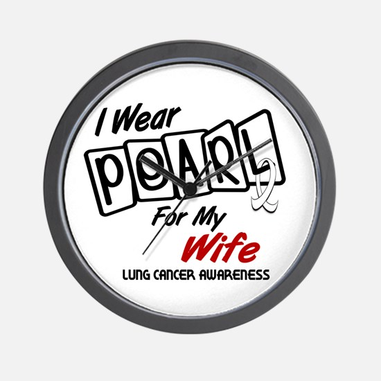 I Wear Pearl For My Wife 8 Wall Clock