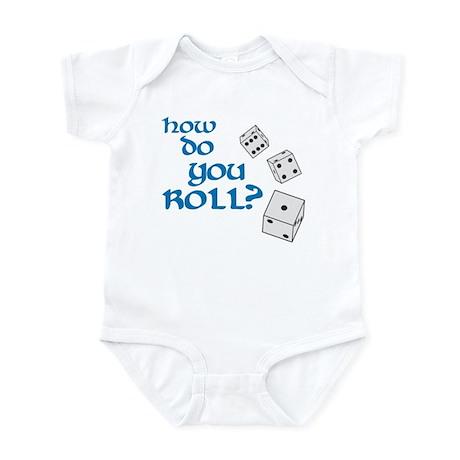 How do you roll? Infant Bodysuit
