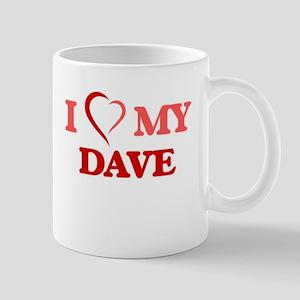 I love my Dave Mugs
