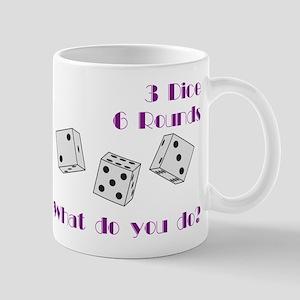 Three Dice... Mug