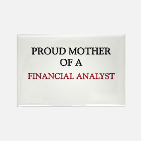 Proud Mother Of A FINANCIAL ANALYST Rectangle Magn