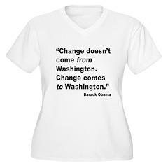 Obama Washington Change Quote (Front) T-Shirt
