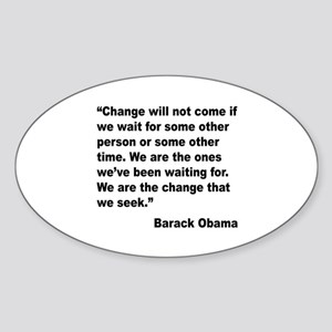 Obama We Are The Change Quote Oval Sticker